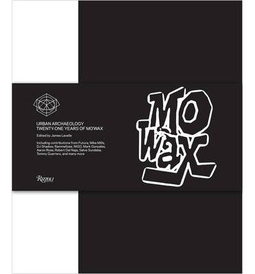 Read Online [(Mo'Wax: Urban Archaeology: 21 Years of Mo'Wax Recordings)] [Author: James Lavelle] published on (October, 2014) PDF