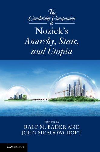 The Cambridge Companion to Nozick's Anarchy, State, and Utopia (Cambridge Companions to Philosophy) (English Edition)