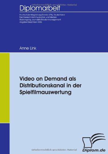 Video on Demand als Distributionskanal in der Spielfilmauswertung