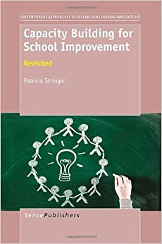 Capacity Building for School Improvement: Revisited by Patricia Stringer (2013-06-14)