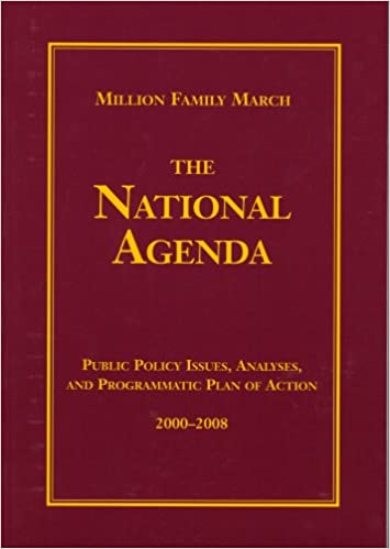 MILLION FAMILY MARCH THE NATIONAL AGENDA PUBLIC POLICY ...