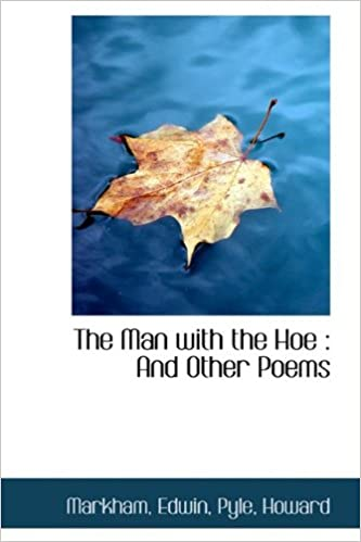 Book The Man with the Hoe: And Other Poems