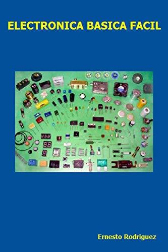 Libro : Electronica Basica Facil: Electronica Facil De Ap...