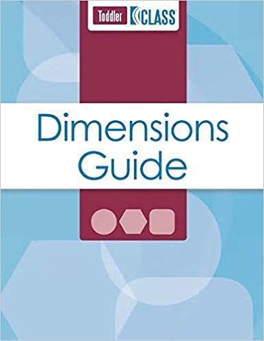 CLASS Dimensions Guide Toddler 1st edition by Teachstone Training LLC (2012)