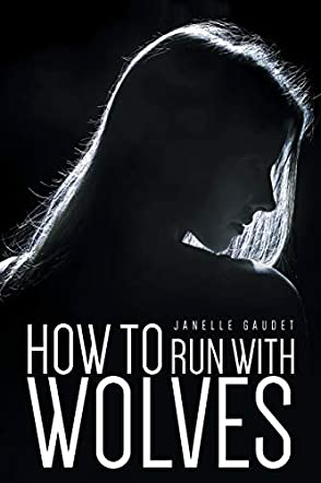 How to Run With Wolves
