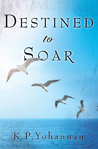 Destined to Soar - KP Yohannan Books