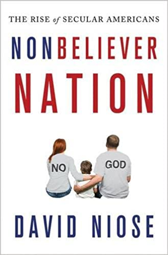 Book Nonbeliever Nation: The Rise of Secular Americans