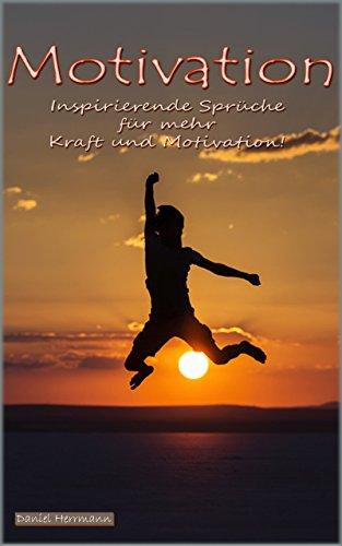 sprüche kraft Amazon.com: Motivation: Inspirierende Sprüche für mehr Kraft und  sprüche kraft