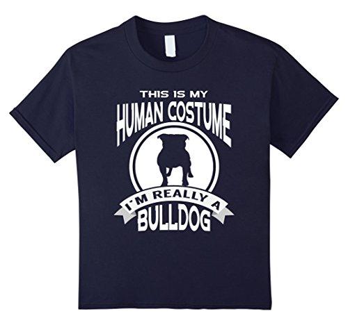 Dog And Human Halloween Costume Ideas (Kids This Is My Human Costume I'm Really a Bulldog Dog Halloween 4 Navy)