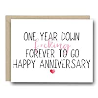 Funny First Anniversary Card - One Year Down F*cking Forever To Go
