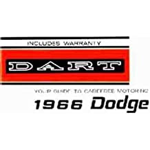 1966 DODGE DART OWNERS INSTRUCTION & OPERATING MANUAL - GUIDE Covers all models of 1965 Dart, including 170, 270, and GT Also Station Wagons & Convertibles . 66