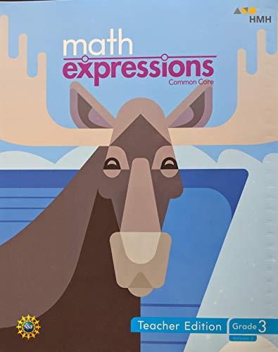 Math Expressions, Common Core, Grade 3 Volume 2, Teacher's Edition, 9781328702517, 1328702510