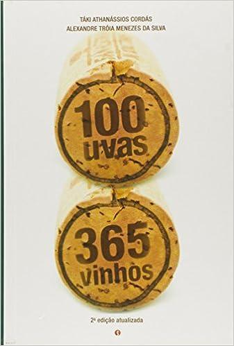 100 Uvas, 365 Vinhos