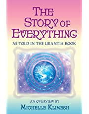 The Story of Everything: As told in The Urantia Book