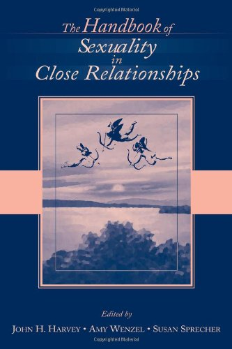 The Handbook of Sexuality in Close Relationships by Psychology Press