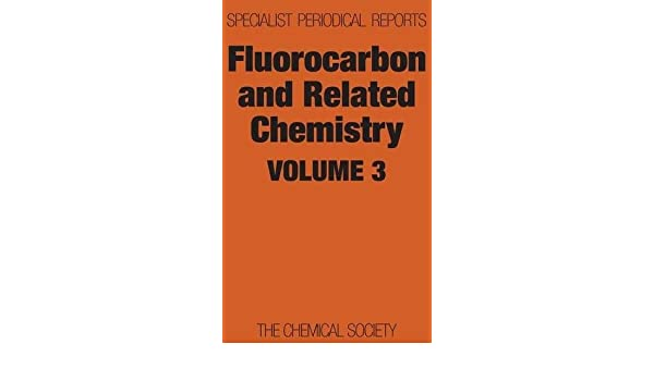 fluorocarbon and related chemistry banks r e barlow m g