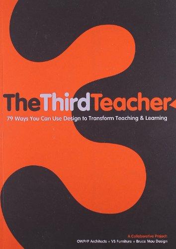 The Third Teacher [O'Donnell Wicklund Pigozzi and Peterson - Bruce Mau] (Tapa Blanda)