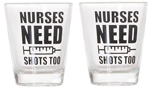 Nurses Need Shots Too Shot Glass (2)