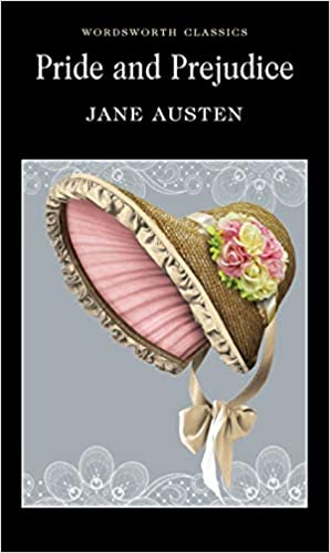 Pride and Prejudice (Wordsworth Classics): Amazon.co.uk: Austen, Jane,  Littlewood, Dr Ian, Carabine, Dr Keith: 9781853260001: Books
