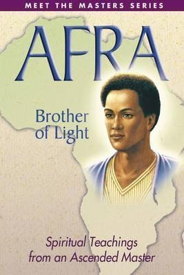 [Afra - Brother of Light: Spiritual Teachings from an Ascended Master] (By: Elizabeth Clare Prophet) [published: June, 2003]