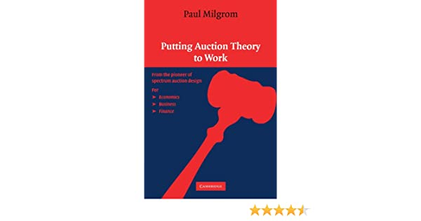 Putting Auction Theory To Work Churchill Lectures In Economics 9780521536721 Books Amazon