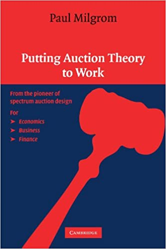 Putting Auction Theory To Work Churchill Lectures In Economics