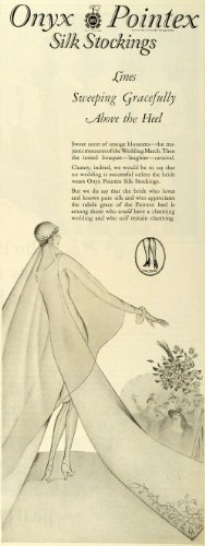 1927 Ad Onyx Pointex Silk Stockings Hosiery Fashion Wedding Style Footwear - Original Print Ad