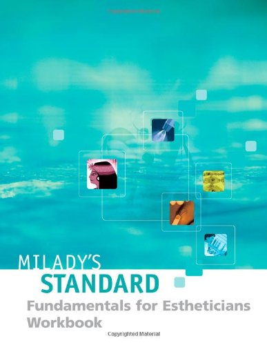 Milady's Standard Fundamentals for Estheticians 9E - Workbook