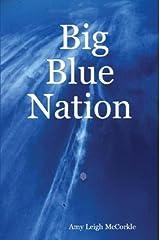 Big Blue Nation Paperback