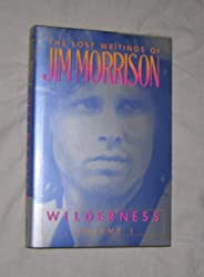 Wilderness: The Lost Writings of Jim Morrison: 1
