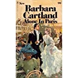 Alone in Paris, Barbara Cartland, 0553125761