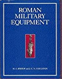 img - for Roman Military Equipment: From the Punic Wars to the Fall of Rome book / textbook / text book