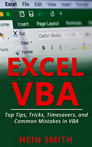 (Excel VBA: Top Tips, Tricks, Timesavers, and Common Mistakes in VBA Programming)