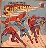 Adventures of Superman (Golden Look-Look Book)
