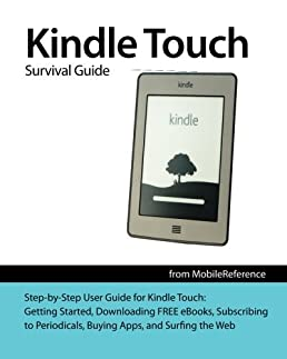 amazon com kindle touch survival guide step by step user guide for rh amazon com Amazon Kindle Manual Kindle User Manual 4th Edition