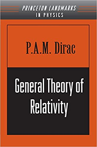 General theory of relativity physics notes reprint p am dirac general theory of relativity physics notes reprint p am dirac amazon fandeluxe Gallery