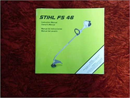 New stihl string trimmer owner's instruction operation manual weed.