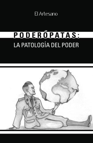 Poderopatas: La patologia del poder (Spanish Edition) [Francisco de Federico Muñoz] (Tapa Blanda)