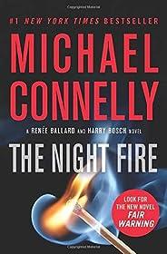 The Night Fire (A Ballard and Bosch Novel (22))