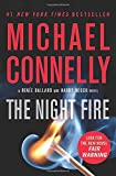 The Night Fire (A Ren¿e Ballard and Harry Bosch Novel (22))