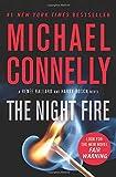 The Night Fire (A Ren¿e Ballard and Harry Bosch Novel (22))
