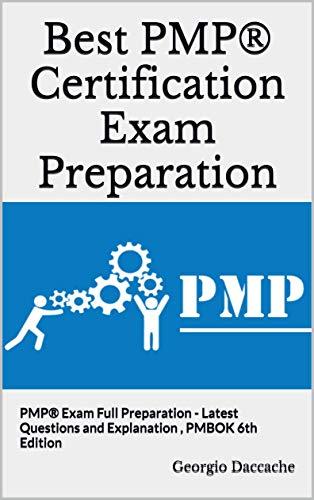 Amazon com: Best PMP® Certification Exam Preparation: PMP