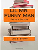 Lil Mr. Funny Man, Tony Brown, 1494390043