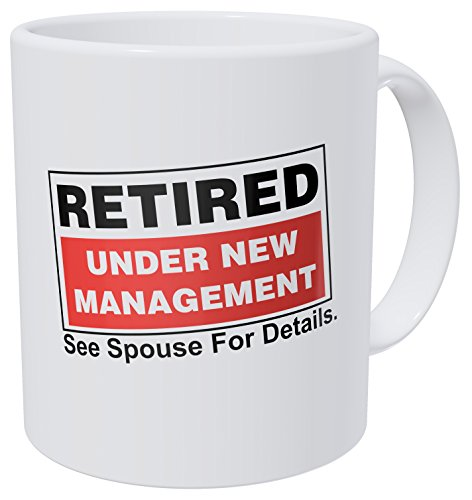 Retirement Coffee (Wampumtuk Retired, Under New Management. See Spouse For Details, Retirement 11 Ounces Funny Coffee Mug)