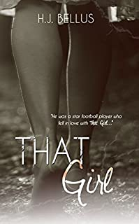 That Girl by HJ Bellus ebook deal