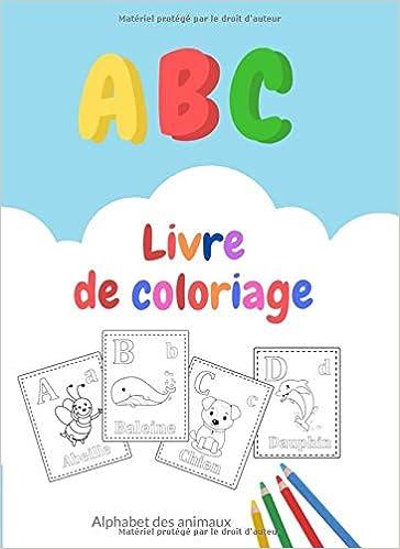 Abc Livre De Coloriage Alphabet Des Animaux French Edition Sagaama 9798615452970 Amazon Com Books