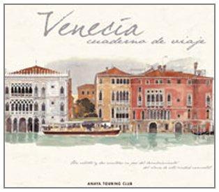 Venecia (Cuadernos De Viaje) por Sammartini Sammartini,Stéphane Denis,Fabrice Moireau