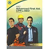NSC Advanced First Aid, CPR and AED, National Safety Council Staff, 0879123079