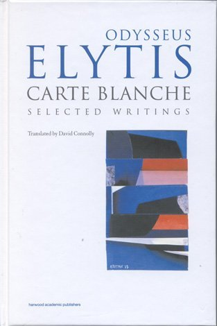 Carte Blanche: Selected Writings by Odysseus Elytis
