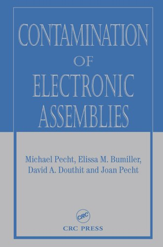 (Contamination of Electronic Assemblies (Electronic Packaging))